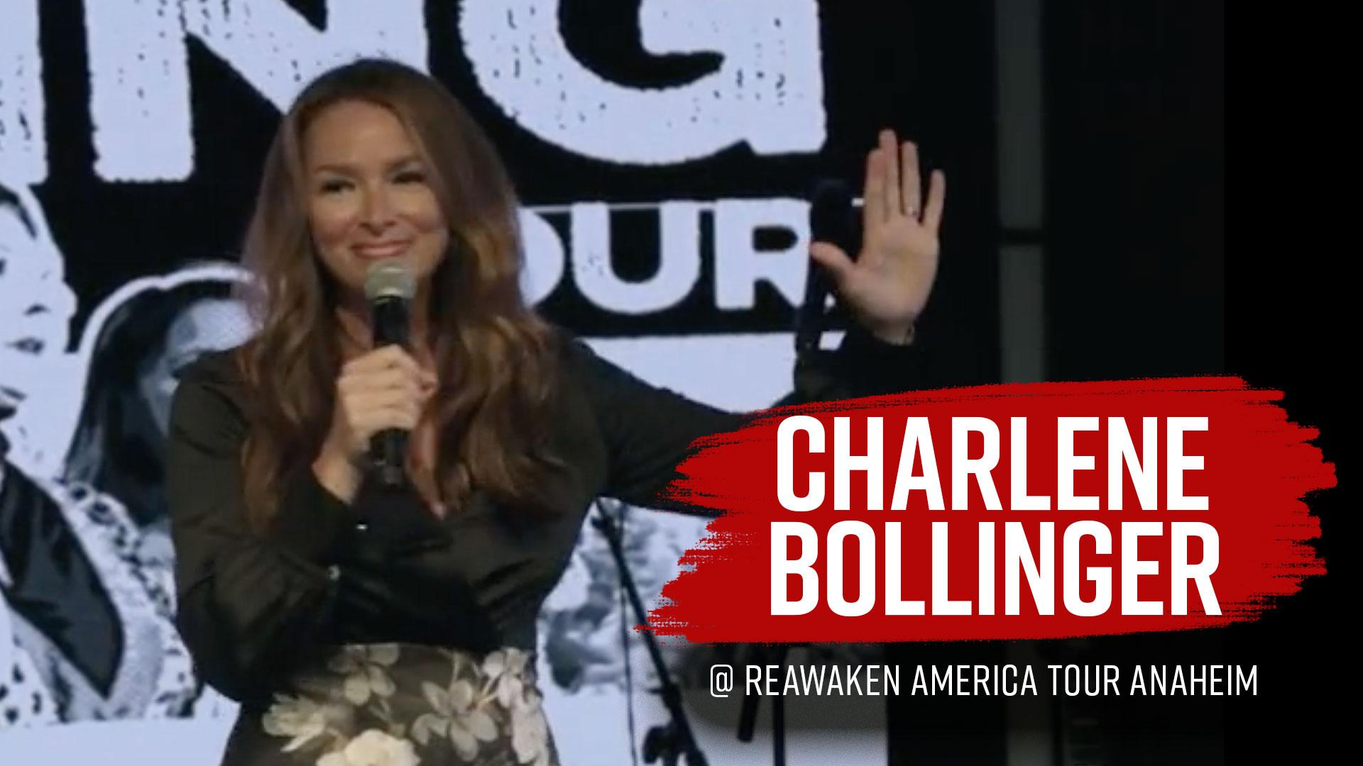 Charlene Bollinger Speaks TRUTH at Reawaken America Tour Anaheim