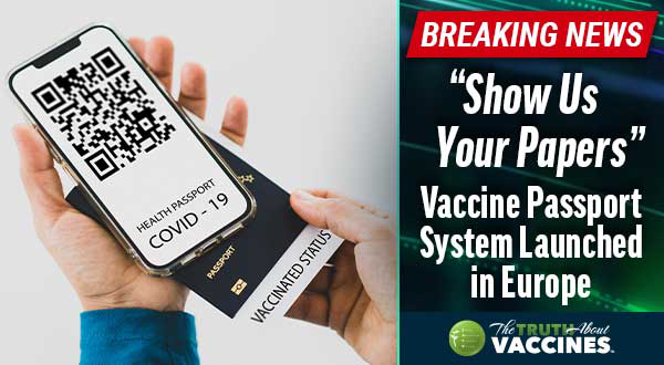 """BREAKING: """"Show Us Your Papers"""" <br/> Vaccine Passport System Launched in Europe"""