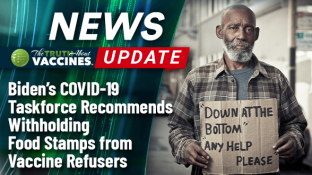 Biden's COVID-19 Taskforce Recommends Withholding Food Stamps from Vaccine Refusers