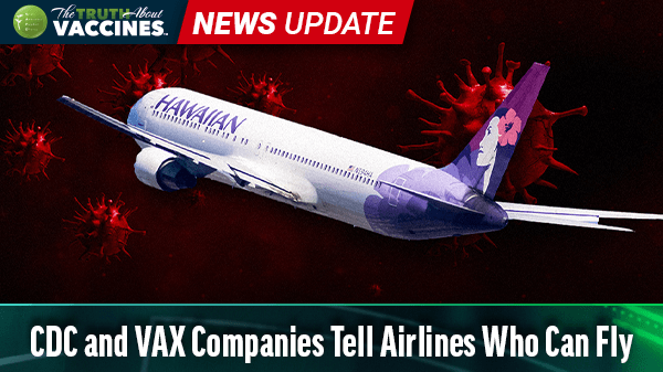 CDC and VAX Companies Tell Airlines Who Can Fly