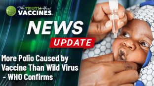 More Polio Caused by Vaccine Than Wild Virus - WHO Confirms